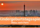Reise nach Paris Kindergeburtstagsspiel